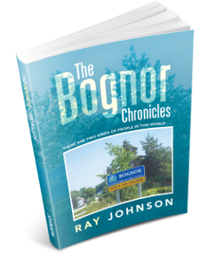 The Bognor Chronicles by Ray Johnson